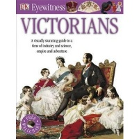 Eyewitness Victorians