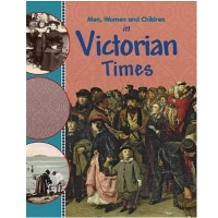 Men, Women and Children in Victorian Times
