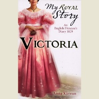 My Royal Story: Victoria