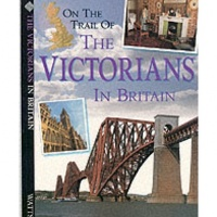 On the Trail of The Victorians In Britain